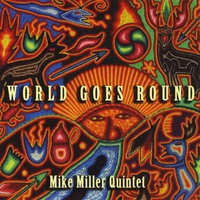 Mike Miller cover art for their album, World Goes Round